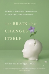 The Brain That Changes Itself by Dr. Norman Doidge